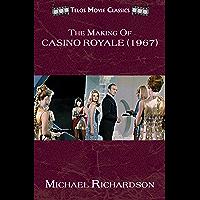 The Making of Casino Royale (1967) (Telos Movie Classics Book 2)