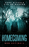 Homecoming: (A dark mystery thriller with a shocking twist)