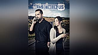 Miles Between Us
