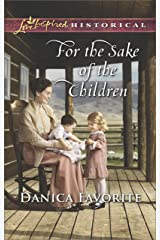 For the Sake of the Children (Love Inspired Historical) Kindle Edition