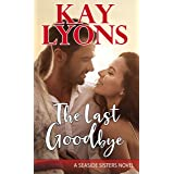 The Last Goodbye (Seaside Sisters Series Book 1)