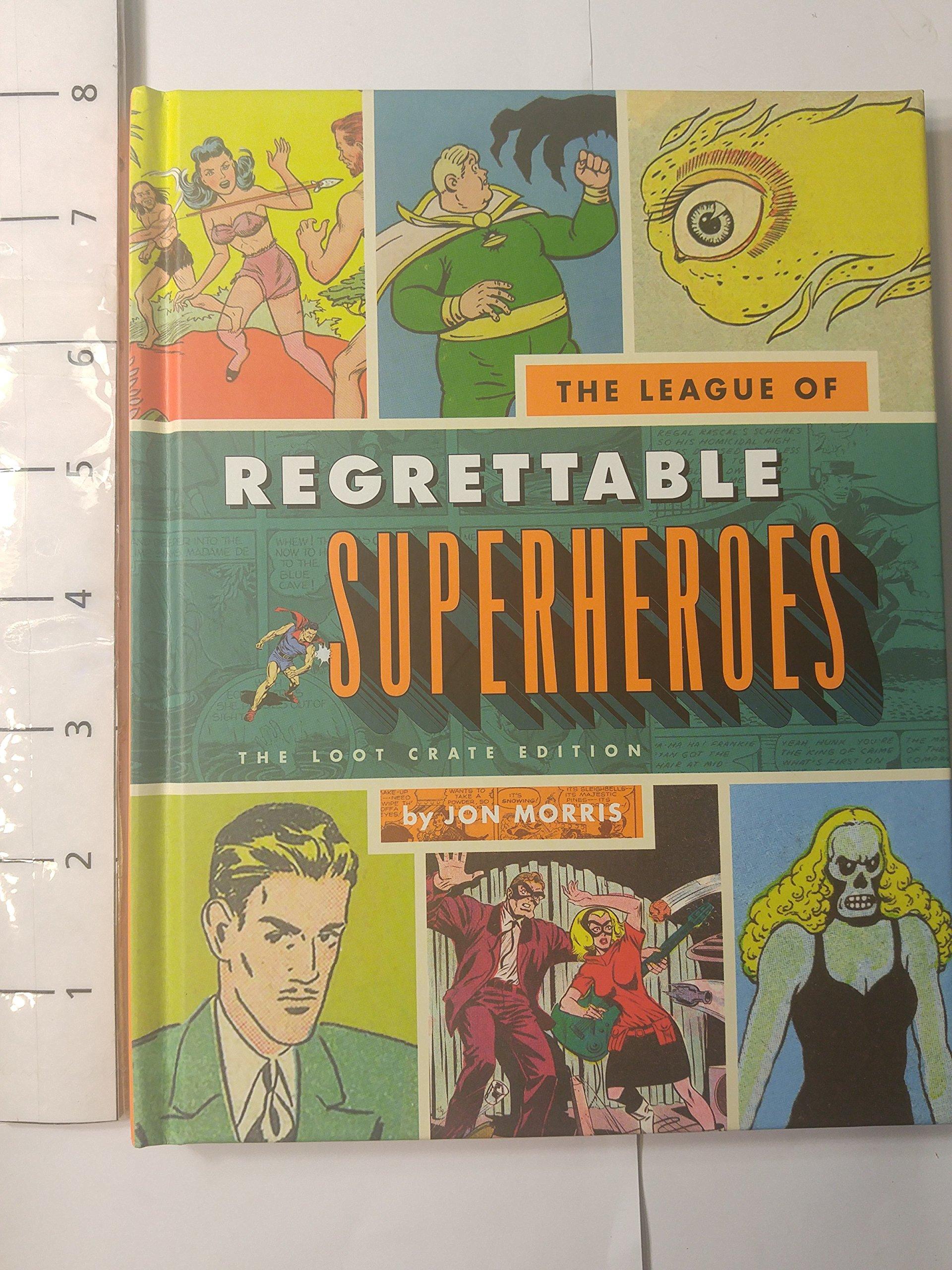 League Of Regrettable SUPERHEROS (2015-05-03) PDF