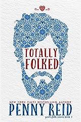 Totally Folked (Good Folk Book 1) Kindle Edition
