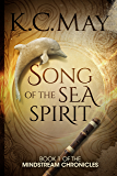 Song of the Sea Spirit (The Mindstream Chronicles Book 1) (English Edition)