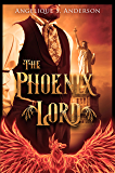 The Phoenix Lord (The Dracosinum Tales)
