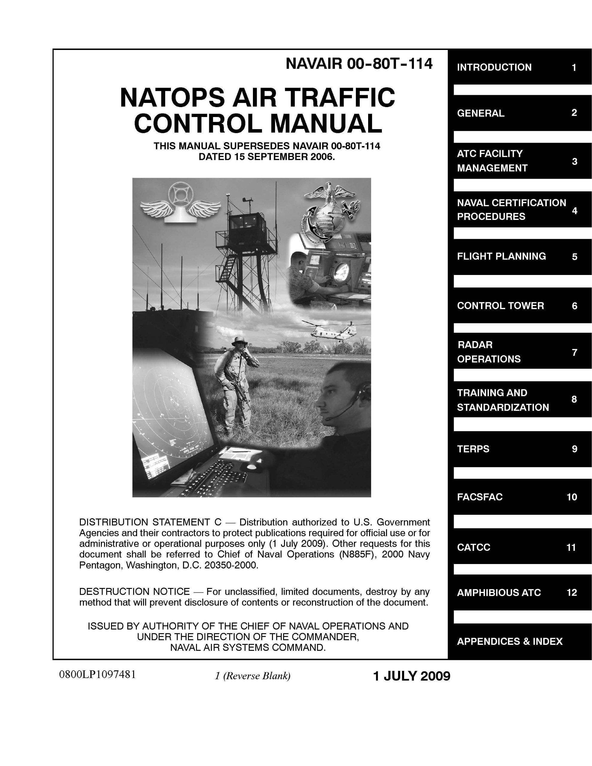 NAVAIR NAVAIR 00 80T 114 NATOPS AIR TRAFFIC CONTROL MANUAL THIS