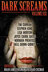 Dark Screams: Volume Six Kindle Edition