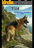 """Tom: """"Um conto sobre fidelidade e amor"""""""