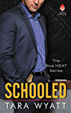 Schooled (Blue HEAT)