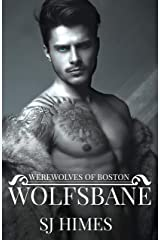 Wolfsbane: An Infinite Arcana Novella (Werewolves of Boston Book 1) Kindle Edition