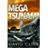 Mega-Tsunami: A Nick Wood Adventure (The Satra Files Book 1)