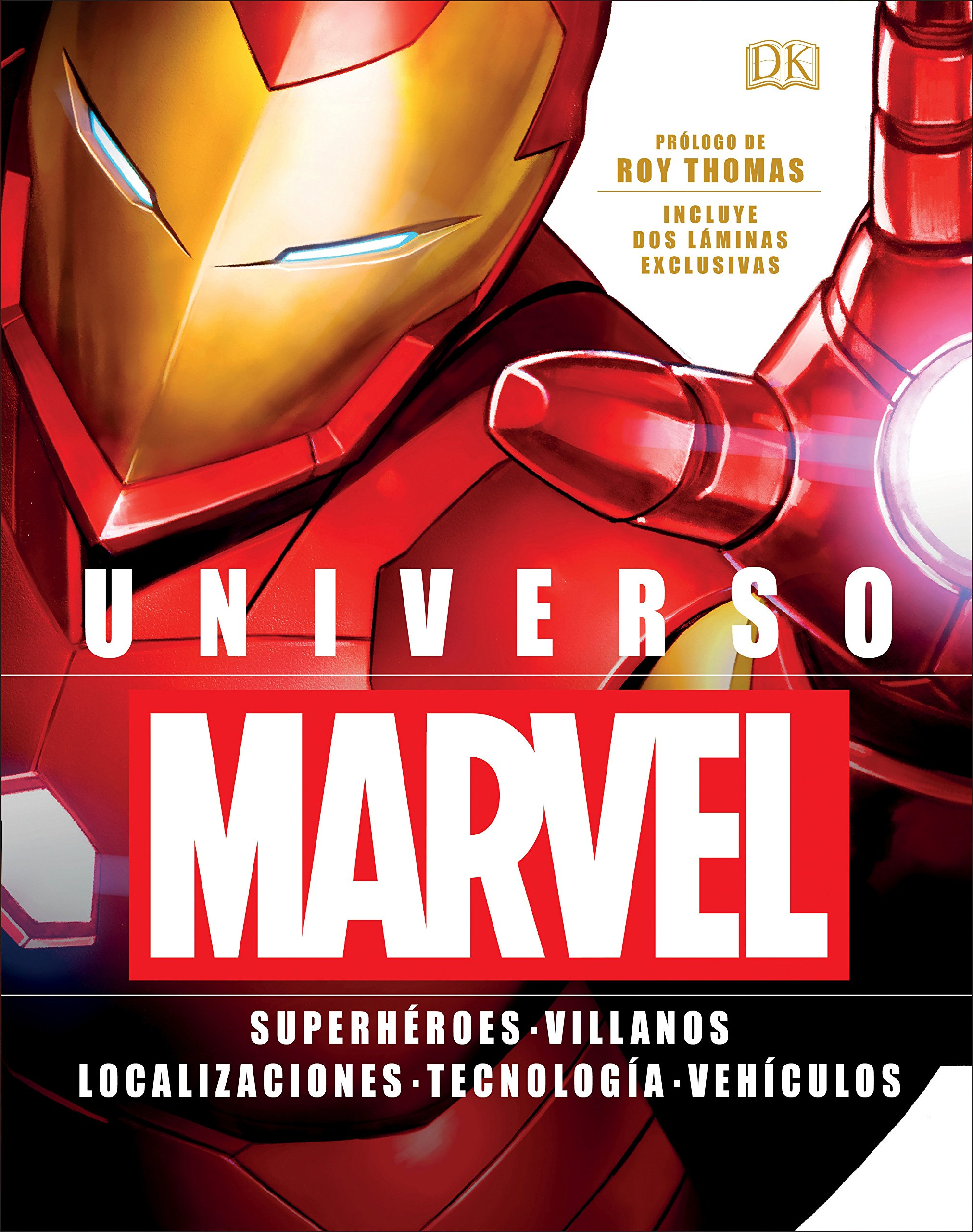 Ultimate Marvel (Spanish Language Edition) (Spanish Edition) by DK