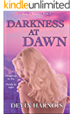 Darkness at Dawn (Love & Monsters Book 1)