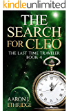 The Search for Cleo (The Last Time Traveler Book 4)