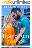 Home Run Fiancé (Faking It Book 2)