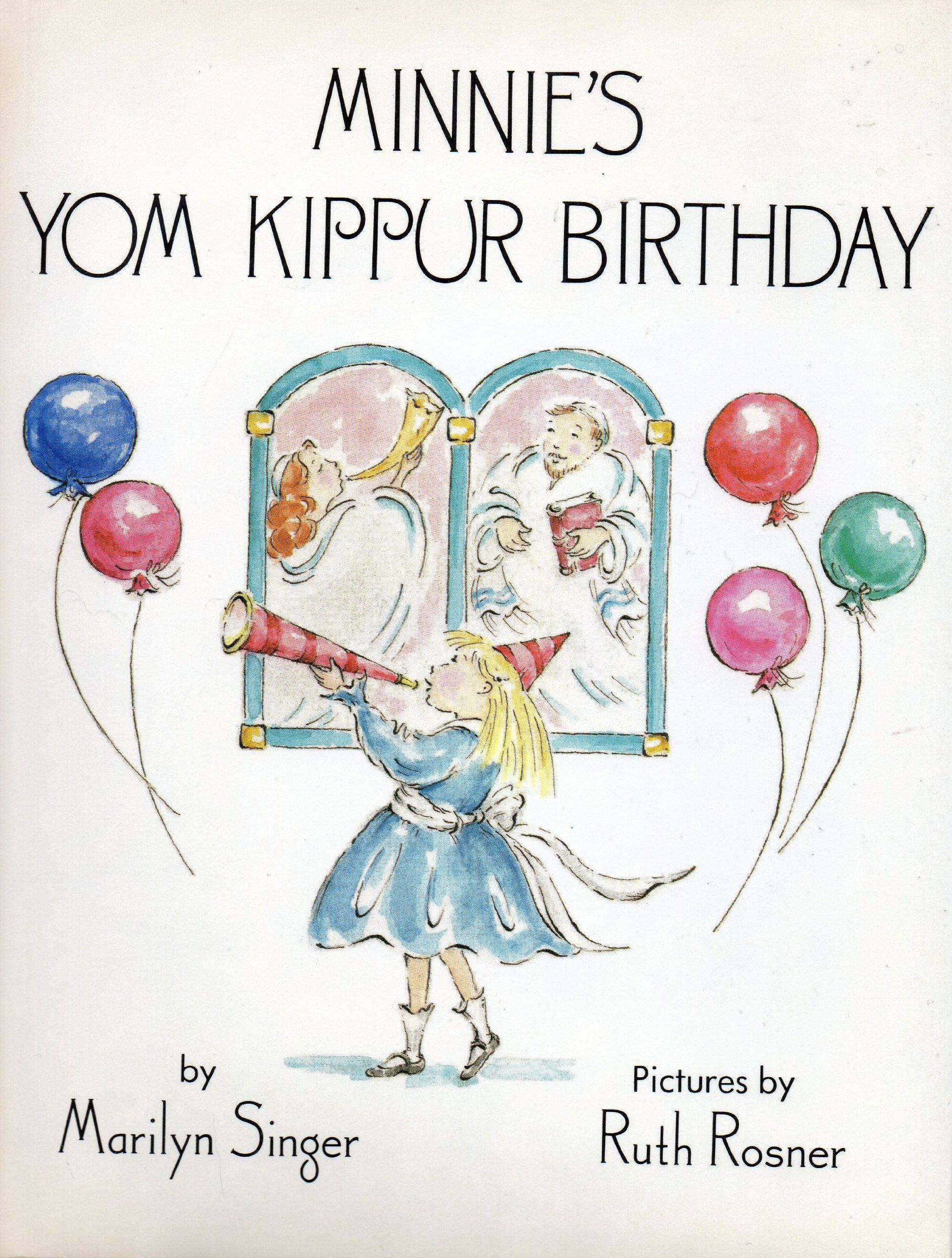 Minnies Yom Kippur Birthday Marilyn Singer Ruth Rosner