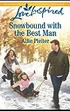 Snowbound with the Best Man (Matrimony Valley)