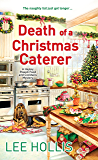 Death of a Christmas Caterer (A Hayley Powell Food and Cocktails Mystery series Book 5)