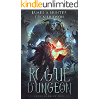 Rogue Dungeon (The Rogue Dungeon Book 1) (English Edition)