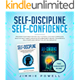 Self-Discipline, Self-Confidence: Program Your Mind for high Self-esteem, Love & Compassion, Build up Daily Habits, Develop an Unbeatable Mental Toughness ... Meditation & Affirmations Book 1)