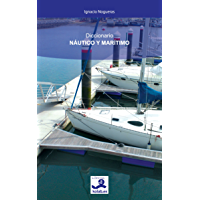 Diccionario Náutico y Marítimo (Colección Náutica nº 1)