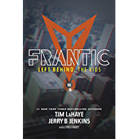 Frantic (Left Behind: The Young Trib Force Book 6)