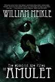 The Amulet (The Midnight Eye Files Book 1)