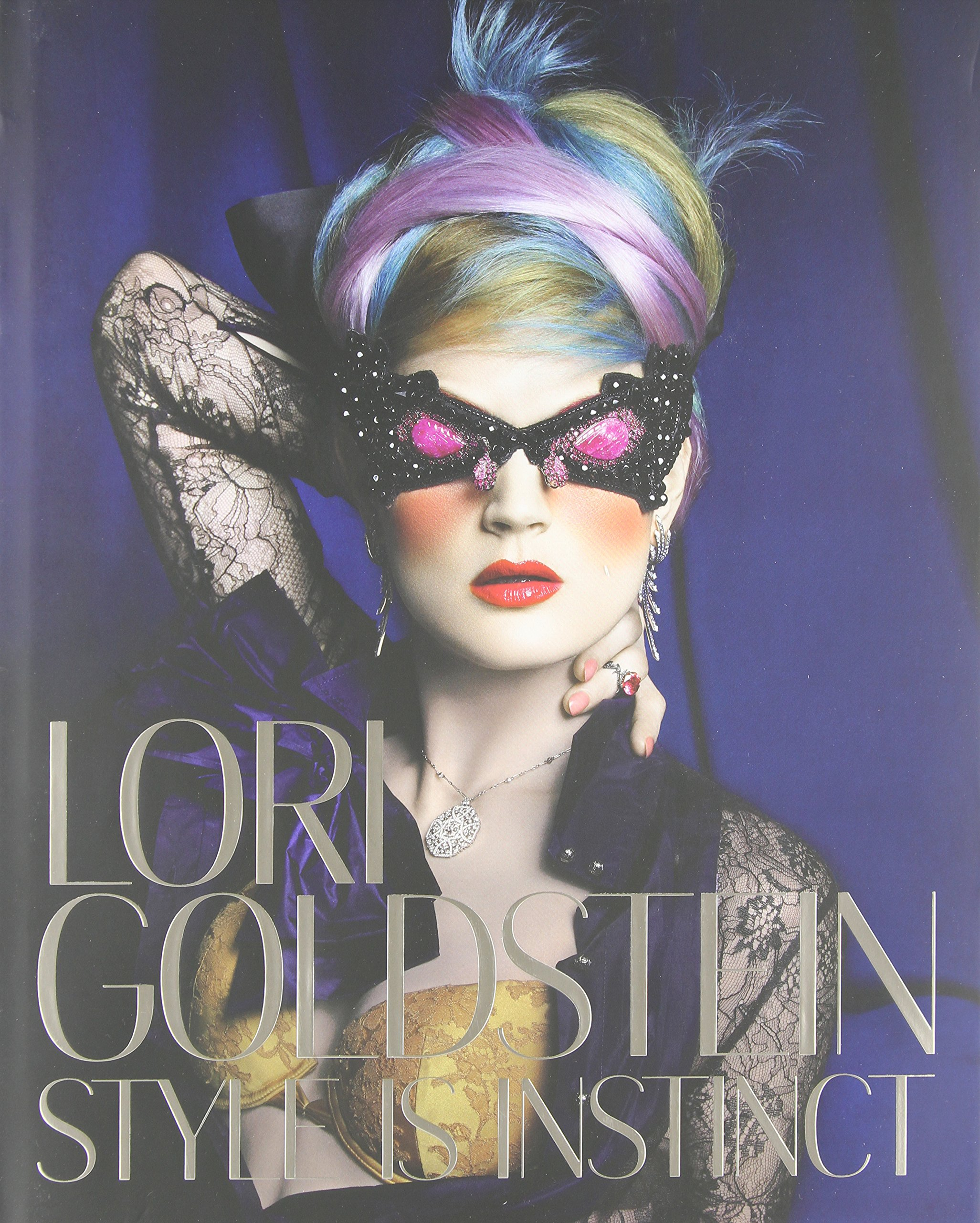 Download Lori Goldstein: Style Is Instinct PDF