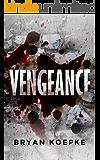 Vengeance (A Reece Culver Thriller - Book 1)