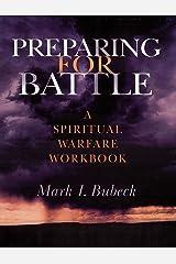 Preparing for Battle: A Spiritual Warfare Workbook Kindle Edition