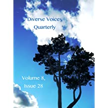 Diverse Voices Quarterly: Vol 8, Issue 28 Mar 17, 2016