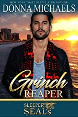 Grinch Reaper: Sleeper SEALs Book 8 Kindle Edition