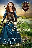 Kinsey's Defiance: A Scottish Medieval Romance (Borderland Rebels Book 2)
