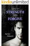 Strength to Forgive (Cadbury Book 1)