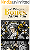 Saint Milburga's Bones (A Stephen Attebrook mystery Book 5)