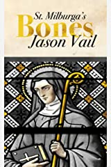 Saint Milburga's Bones (A Stephen Attebrook mystery Book 5) Kindle Edition