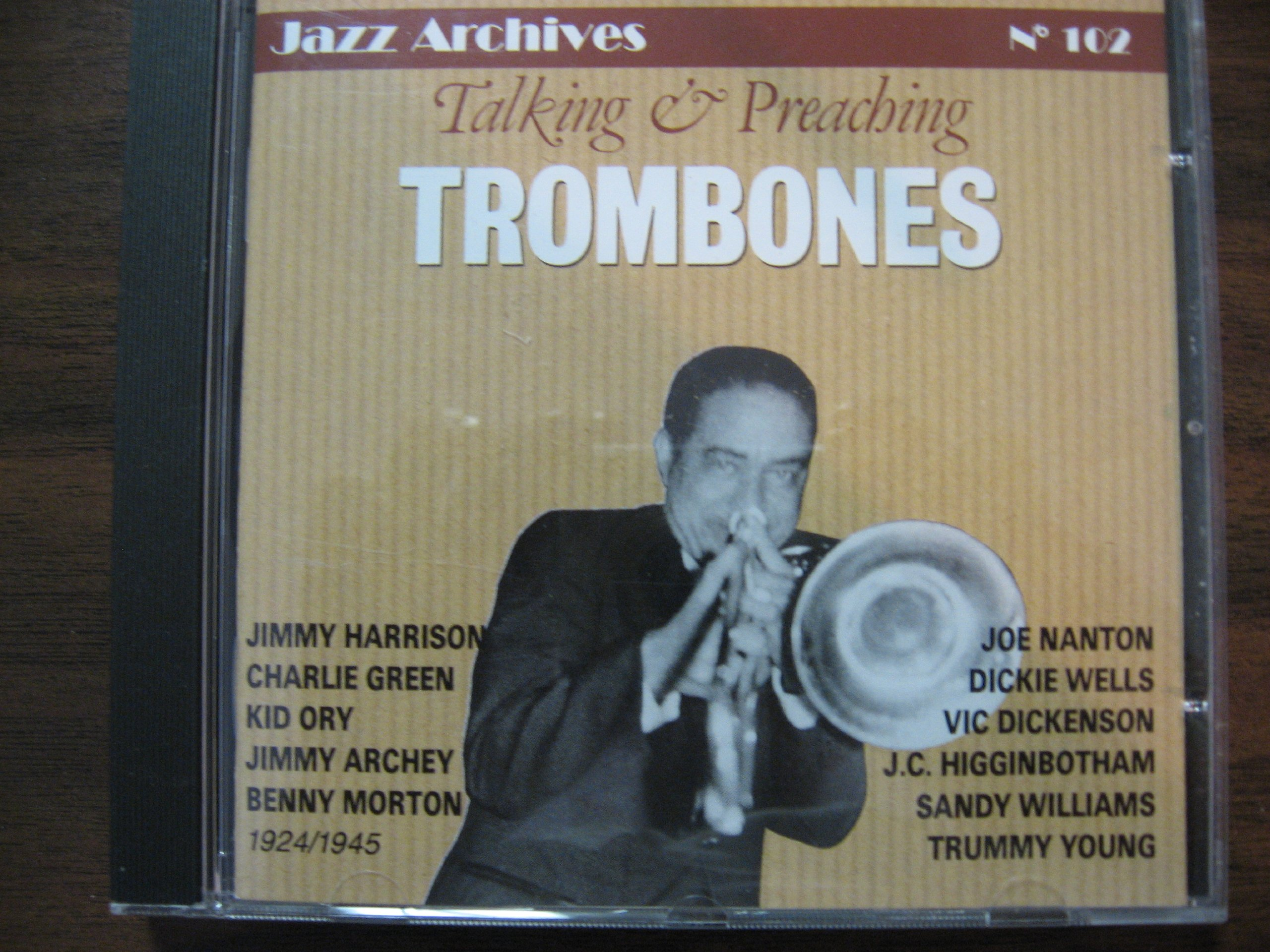 Talking & Preaching: Trombones 1924-45 by Jazz Archives