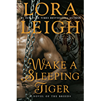 Wake a Sleeping Tiger (A Novel of the Breeds Book 31)