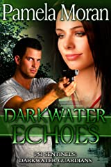 Darkwater Echoes (PSI Sentinels: Darkwater Guardians) Kindle Edition