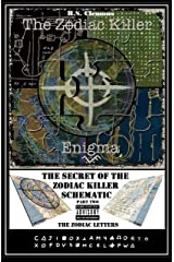 The Zodiac Killer Enigma Part Two: The Zodiac Letters Kindle Edition
