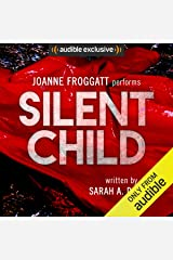 Silent Child: Audible's Thriller of 2017 Audible Audiobook
