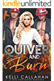 Quiver & Burn: A MFM Firefighter Romance (Surrender to Them Book 5)