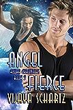 Angel Fierce (Azura Chronicles Book 2)