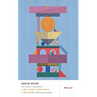 Service Design: From Insight to Implementation: From Insight to Inspiration