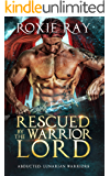 Rescued By The Warrior Lord: A SciFi Alien Romance (Lunarian Warriors Book 2)