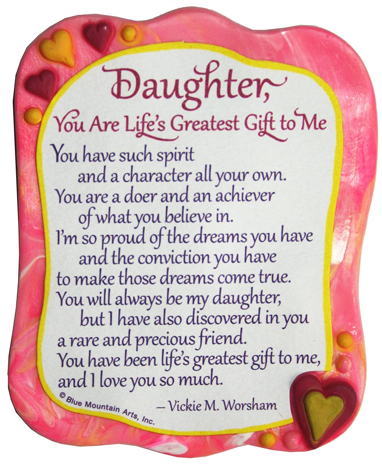 Blue Mountain Arts Daughter You are Life's Greatest Gift to Me by Vickie M. Worsham Sculpted Resin Magnet (MR919)