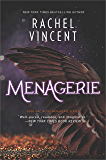 Menagerie (The Menagerie Series)