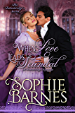 When Love Leads To Scandal (The Townsbridges Book 1)