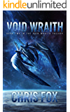 Void Wraith (The Void Wraith Trilogy Book 2)