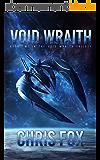 Void Wraith (The Void Wraith Trilogy Book 2) (English Edition)